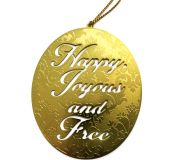 Happy Joyous and Free Ornaments