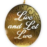 Live and Let Live Recovery Ornament